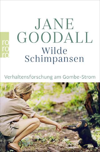 Wilde Schimpansen - Jane Goodall