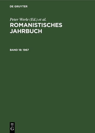 Romanistisches Jahrbuch / (1967) - O. Deutschmann; Rudolf Grossmann; Hellmuth Petriconi; Hermann Tiemann; Daniel Jacob; Andreas Kablitz; Bernhard König; Margot Kruse; Joachim Küpper; Christian Schmitt; Wolf-Dieter Stempel; Peter Werle; Yvonne Stork