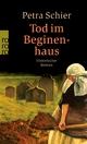 Tod im Beginenhaus Petra Schier Author