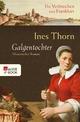 Galgentochter - Ines Thorn