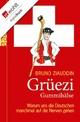 Grüezi Gummihälse - Bruno Ziauddin