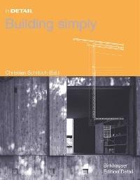 Building Simply - Christian Schittich