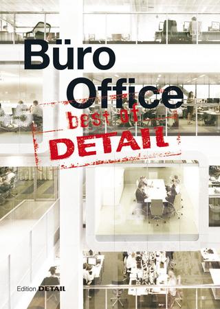 best of Detail: Büro/Office - Christian Schittich