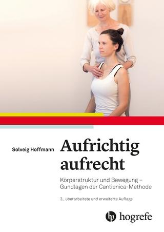Aufrichtig aufrecht - Solveig Hoffmann