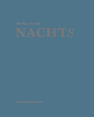 Nachts - Nikolaus Korab