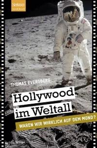 Hollywood im Weltall - Thomas Eversberg