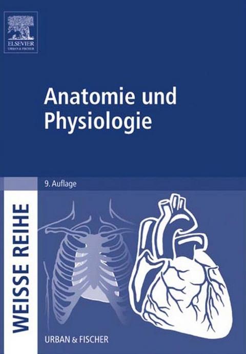 eBook: Anatomie und Physiologie   ISBN 978-3-437-16868-0   Sofort ...