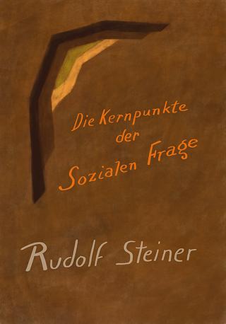 Die Kernpunkte der sozialen Frage - Rudolf Steiner