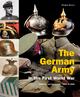 The German Army in the First World War - Jürgen Kraus; Stefan Rest
