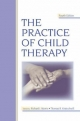 Practice of Child Therapy
