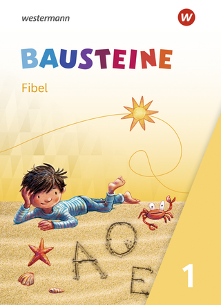 BAUSTEINE Fibel / BAUSTEINE Fibel - Ausgabe 2021
