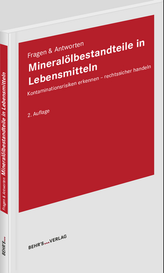 Mineralölbestandteile in Lebensmitteln - Dr. Eric Becker; Dr. Norbert Kolb; Dr. Boris Riemer; Kathrin Schönfelder; Michael Warburg