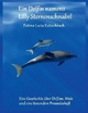 Ein Delfin namens Lilly Sternenschnabel - Fatima Kutzschbach