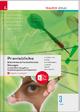 Praxisblicke 3 HAS - Betriebswirtschaftliche Übungen einschl. Übungsfirma, Projektmanagement und Projektarbeit + digitales Zusatzpaket