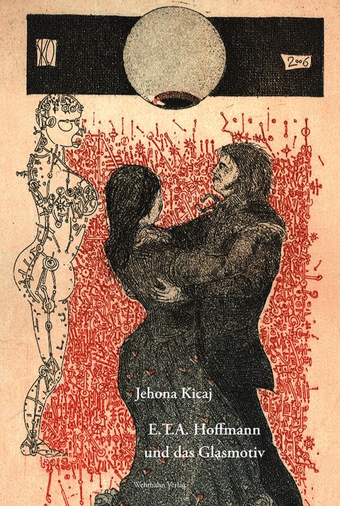 Kicaj, Jehona: E.T.A. Hoffmann und das Glasmotiv