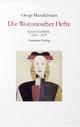 Die Woronescher Hefte - Ossip Mandelstam; Ralph Dutli