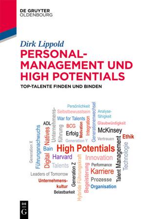 Personalmanagement und High Potentials - Dirk Lippold