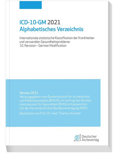 Icd 10 Gm 2021 Alphabetisches Verzeichnis Isbn 978 3 7691 3723 1 Fachbuch Online Kaufen Lehmanns De