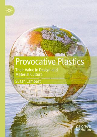 Provocative Plastics - Susan Lambert