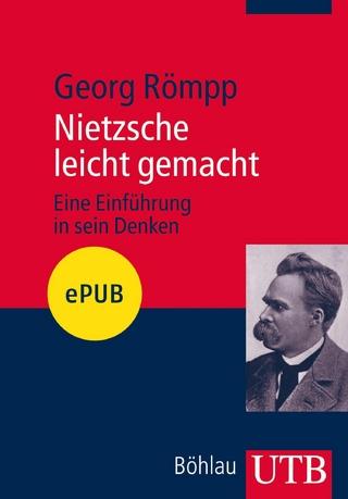 Nietzsche leicht gemacht - Georg Römpp