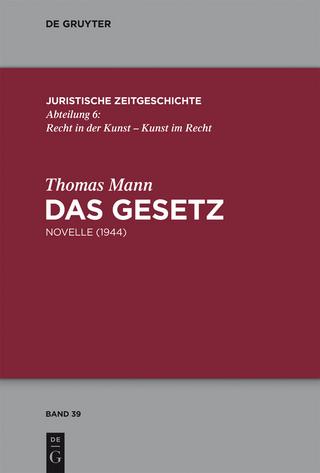 Das Gesetz - Thomas Mann