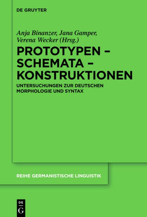Prototypen - Schemata - Konstruktionen.