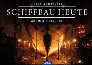Schiffbau heute - Peter Andryszak