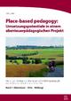 Place-based pedagogy: - Sven Ismer; Daniel Rode; Teresa Segbers; Martin Stern; Kris Clees