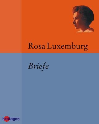 Briefe - Rosa Luxemburg