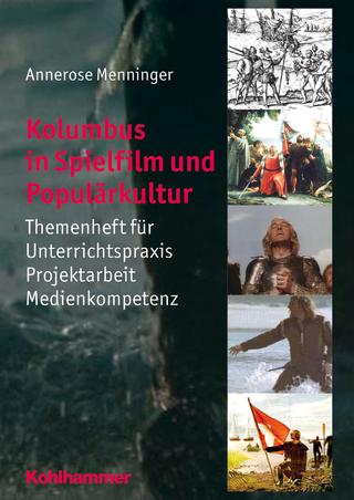 Kolumbus in Spielfilm und Populärkultur - Annerose Menninger