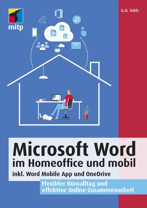 Microsoft Word Im Homeoffice Und Mobil Von G O Tuhls Isbn 978 3 7475 0313 3 Fachbuch Online Kaufen Lehmanns De