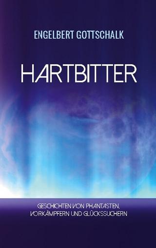 Hartbitter - Engelbert Gottschalk