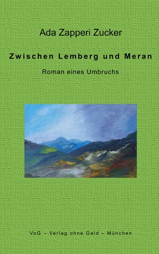 Zwischen Lemberg und Meran - Ada Zapperi Zucker