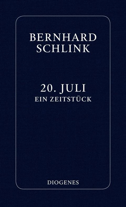 Schlink, Bernhard: 20. Juli