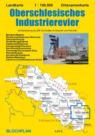 Landkarte Oberschlesisches Industrierevier - Dirk Bloch