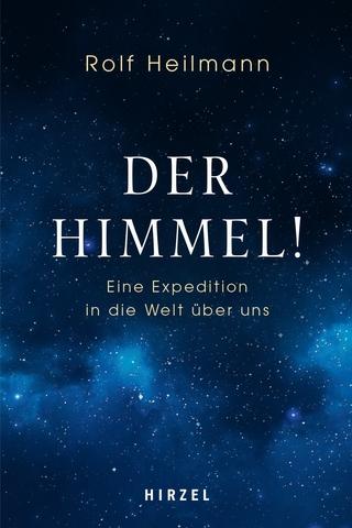 Der Himmel! - Rolf Heilmann