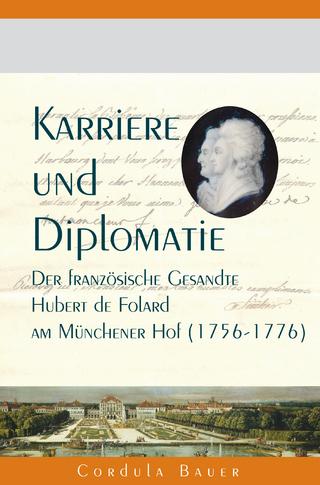 Karriere und Diplomatie - Cordula Bauer