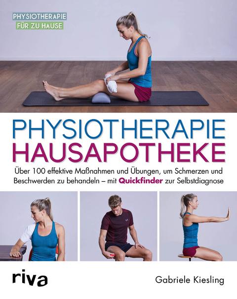Physiotherapie-Hausapotheke - Gabriele Kiesling