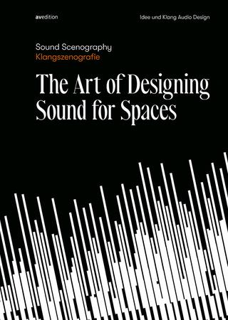 Sound Scenography / Klangszenografie