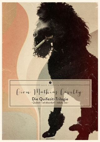 Die Quifezit-Trilogie - Gion Mathias Cavelty