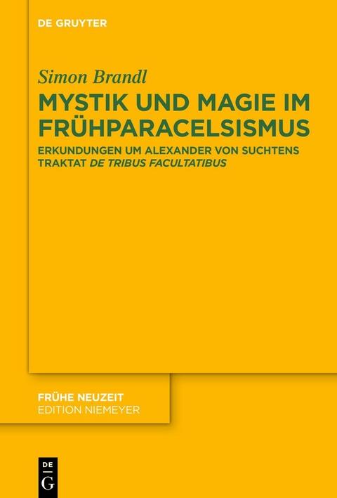 Brandl, Simon: Mystik und Magie im Frühparacelsismus