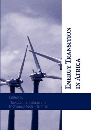 Energy Transition in Africa - Thokozani Simelane; Mohamed Abdel-Rahman