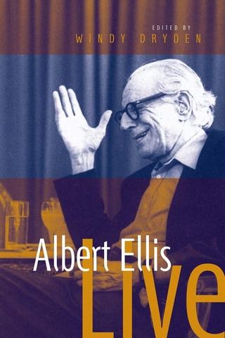Albert Ellis Live! - Windy Dryden; Albert Ellis