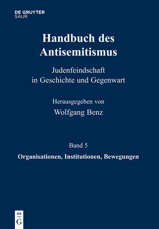 Organisationen, Institutionen, Bewegungen - Wolfgang Benz; Brigitte Mihok