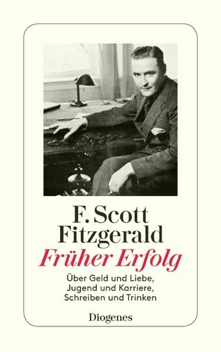 Früher Erfolg - F. Scott Fitzgerald