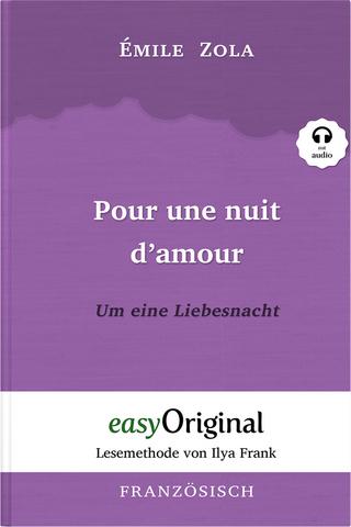 Pour une nuit d?amour / Um eine Liebesnacht (mit Audio) - Émile Zola
