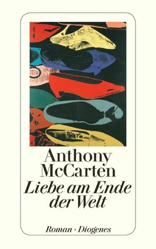 Liebe am Ende der Welt - Anthony McCarten