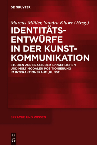 Identitätsentwürfe in der Kunstkommunikation - Marcus Müller; Sandra Kluwe