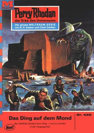 Perry Rhodan 426: Das Ding auf dem Mond - H.G. Ewers