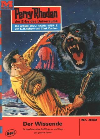 Perry Rhodan 462: Der Wissende - Clark Darlton